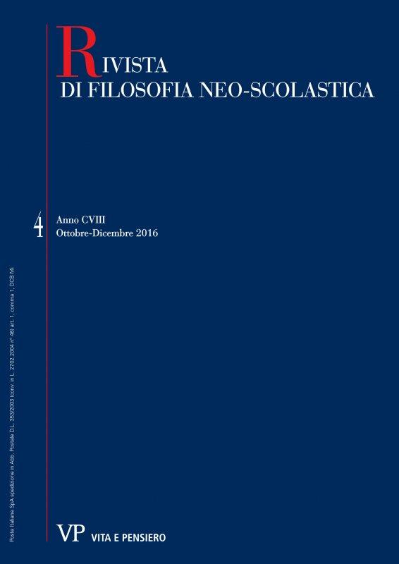 RIVISTA DI FILOSOFIA NEO-SCOLASTICA - 2016 - 4