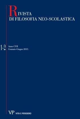 RIVISTA DI FILOSOFIA NEO-SCOLASTICA - 2015 - 1 - 2