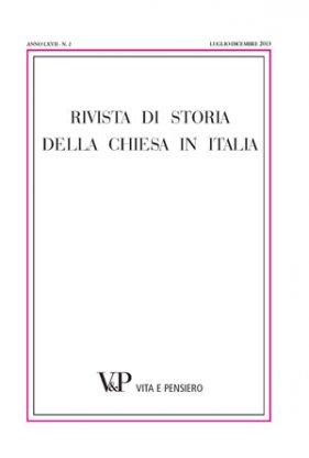 RIVISTA DI STORIA DELLA CHIESA IN ITALIA - 2013 - 2
