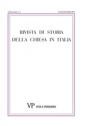 RIVISTA DI STORIA DELLA CHIESA IN ITALIA - 2014 - 2
