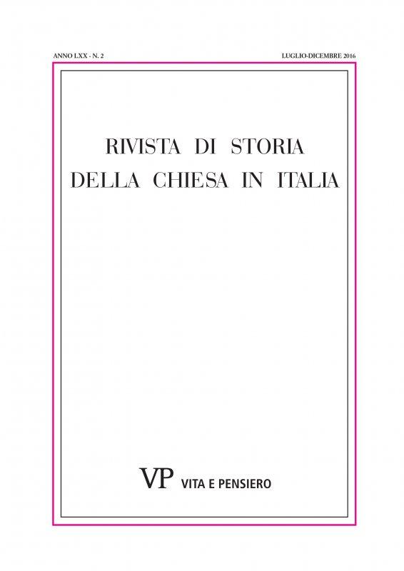 RIVISTA DI STORIA DELLA CHIESA IN ITALIA - 2016 - 2