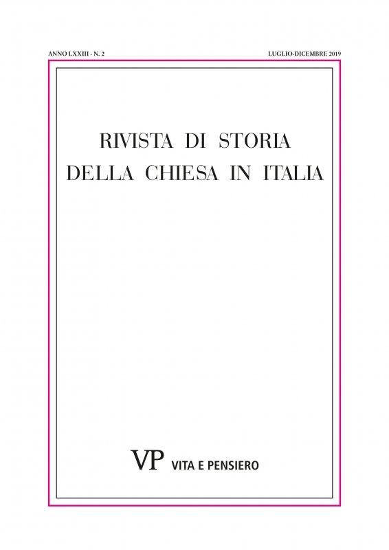 RIVISTA DI STORIA DELLA CHIESA IN ITALIA - 2019 - 2