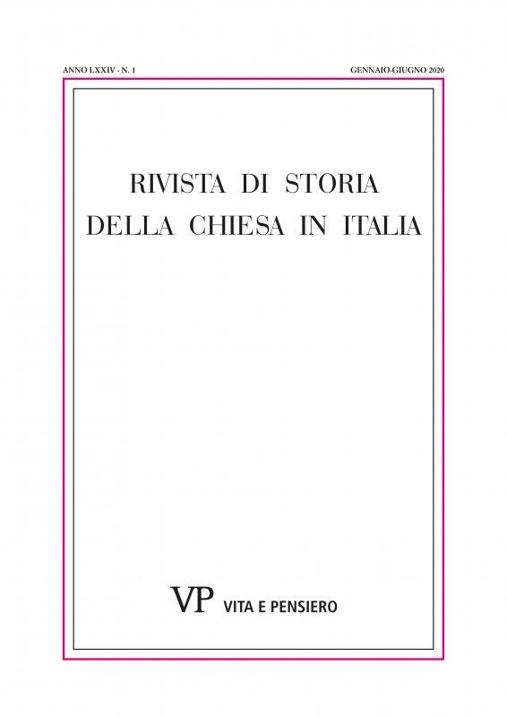 RIVISTA DI STORIA DELLA CHIESA IN ITALIA - 2020 - 1