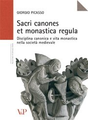 Sacri canones et monastica regula