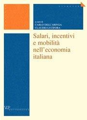Salari, incentivi e mobilità nell'economia italiana