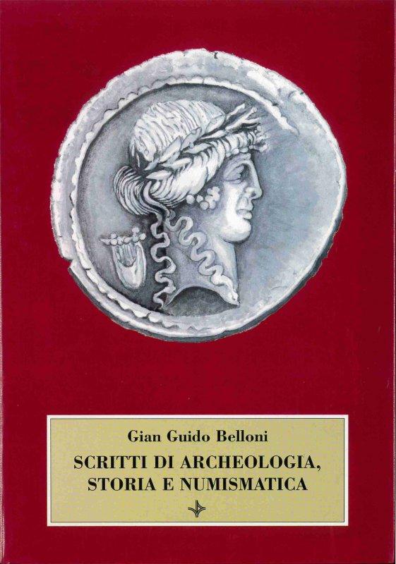 Scritti di archeologia, storia e numismatica
