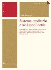 Sistema creditizio e sviluppo locale
