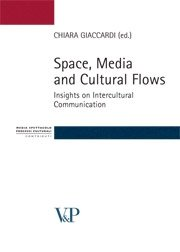 Space, Media and Cultural Flows