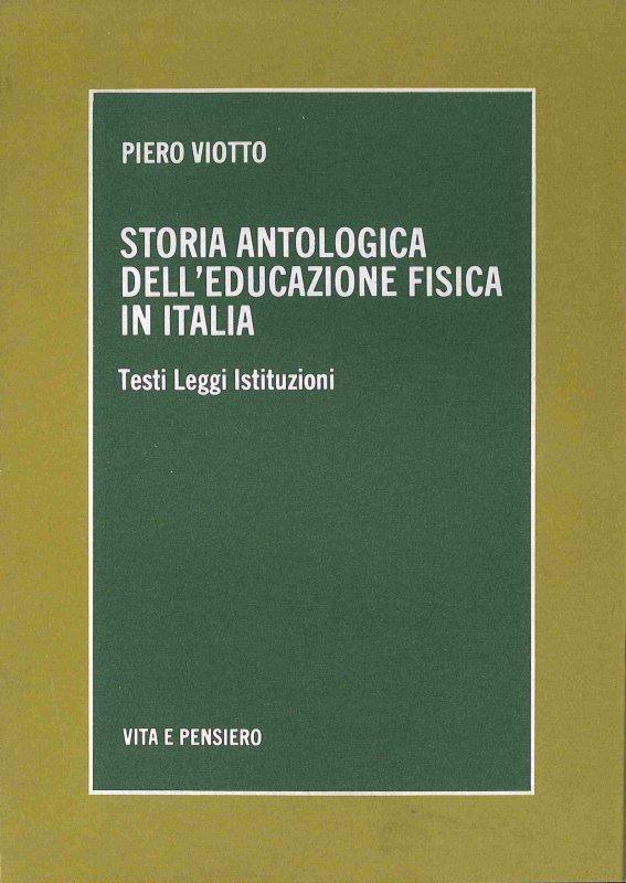 Storia antologica dell'educazione fisica in Italia