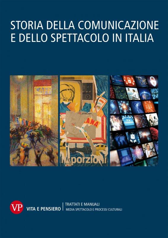 Storia della comunicazione e dello spettacolo in Italia (cofanetto 3 volumi)