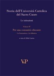 Storia dell'Università Cattolica del Sacro Cuore. Le istituzioni