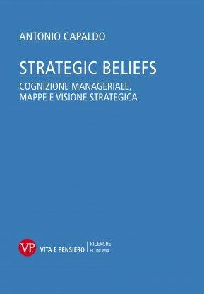Strategic Beliefs