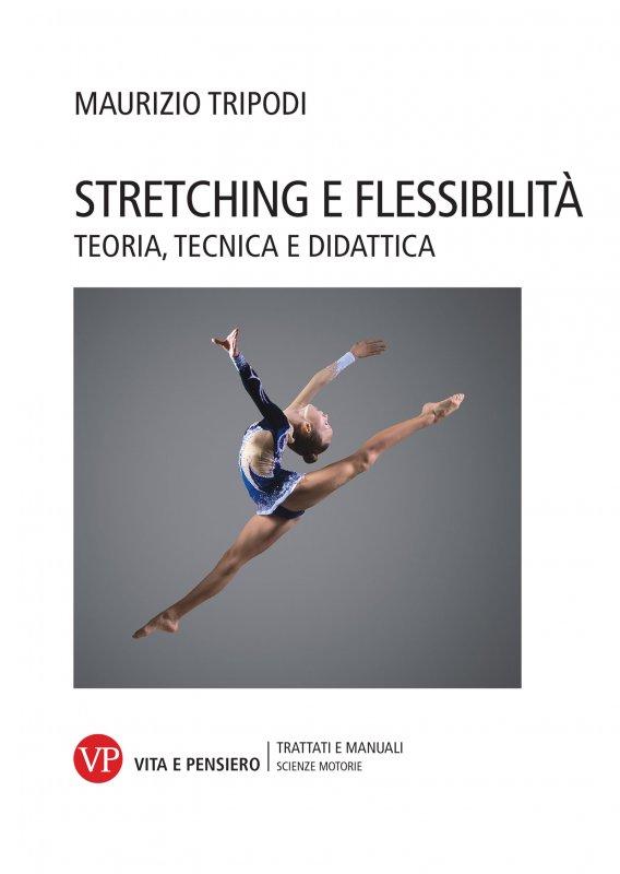 Stretching e flessibilità