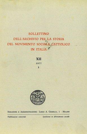 Studi ed esigenze organizzative all'origine delle Unioni professionali industriali nell'Opera dei Congressi (1897-1901)