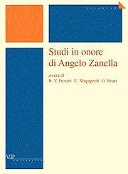 Studi in onore di Angelo Zanella