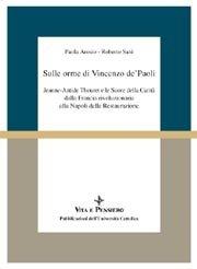 Sulle orme di Vincenzo de'Paoli