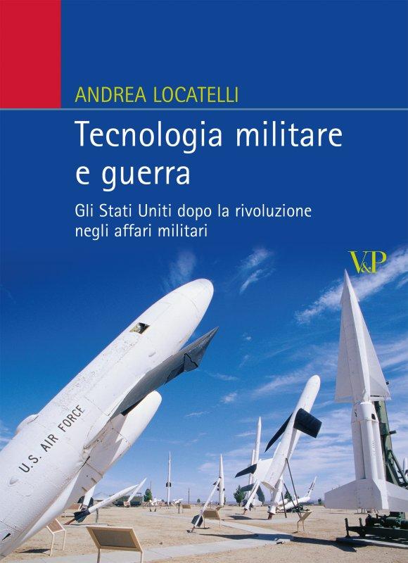 Tecnologia militare e guerra