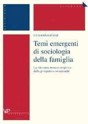 Temi emergenti di sociologia della famiglia