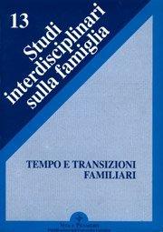 Tempo e transizioni familiari