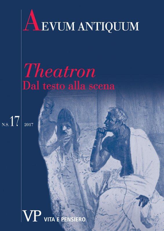 Theatron: dal testo alla scena. Premessa al Forum