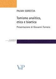Tomismo analitico, etica e bioetica