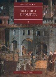 Tra etica e politica
