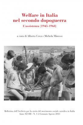 Venezia e Padova. Politiche sociali ed enti locali nel Veneto cattolico (1945-1968)