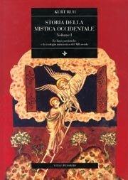 vol. I Storia della mistica occidentale