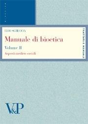 Manuale di Bioetica. Vol. 2
