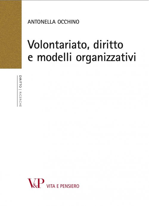 Volontariato, diritto e modelli organizzativi