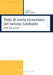 XIX-XX secolo Temi di storia economica del turismo lombardo