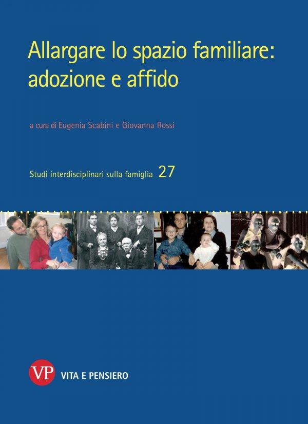 Allargare lo spazio familiare: adozione e affido