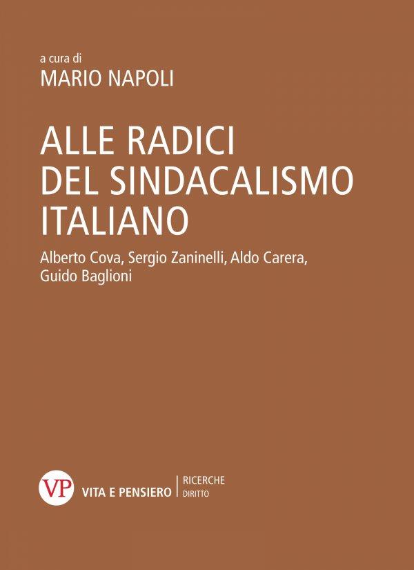 Alle radici del sindacalismo italiano
