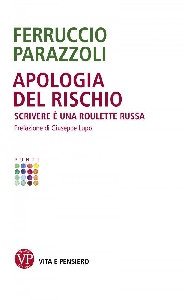 Apologia del rischio