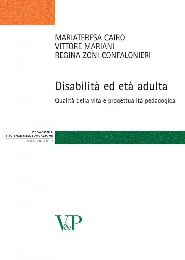 Disabilità ed età adulta. Qualità della vita e progettualità pedagogica
