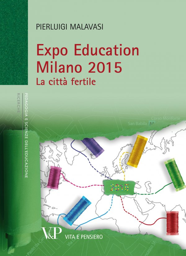 Expo Education Milano 2015. La città fertile