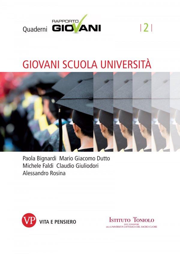 Giovani Scuola Università. Quaderni Rapporto Giovani, n. 2