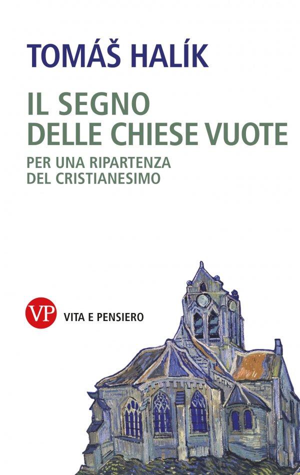 https://vitaepensiero.mediabiblos.it/copertine/vita-e-pensiero/il-segno-delle-chiese-vuote-9788834342091.jpg