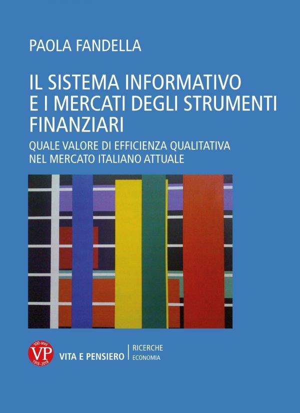 Il sistema informativo e i mercati degli strumenti finanziari