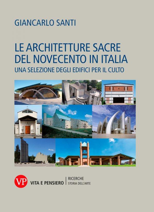 Le architetture sacre del Novecento in Italia