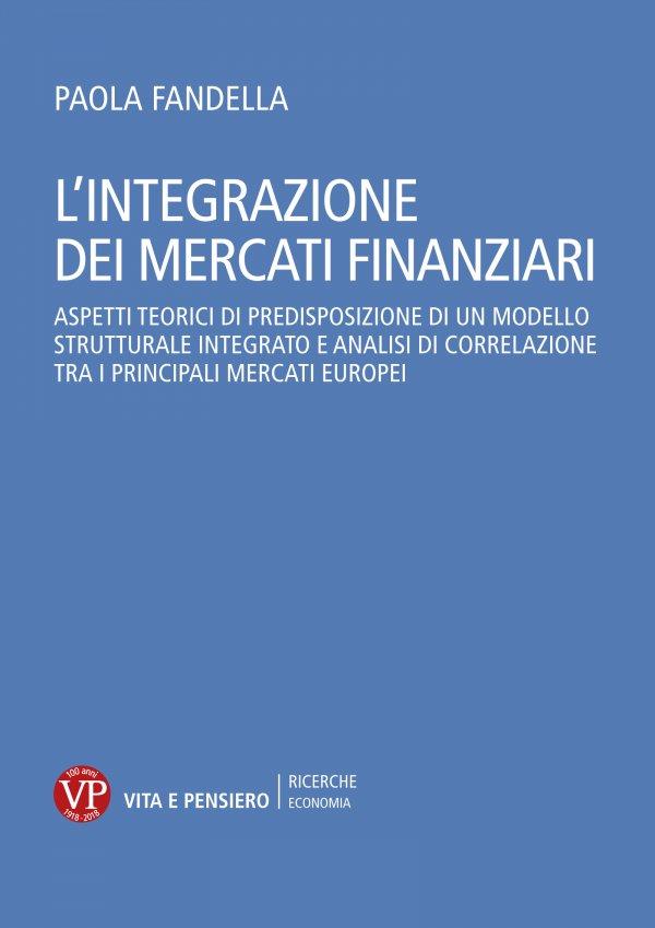 L'integrazione dei mercati finanziari