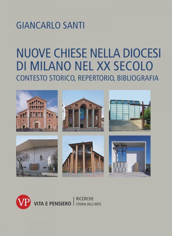 Nuove chiese nella diocesi di Milano nel XX secolo