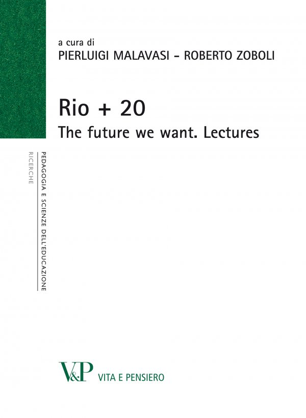 Rio + 20. The future we want. Lectures