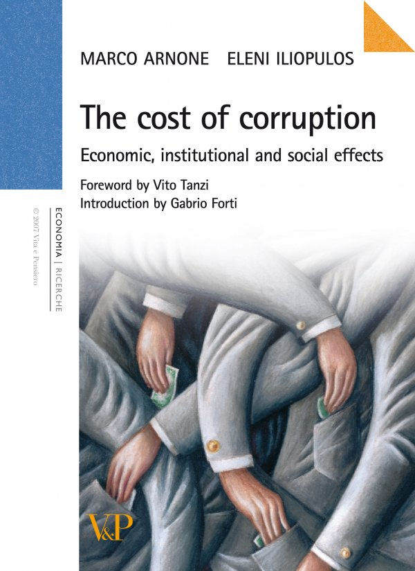 The costs of corruption. Economic, institutional and social effects