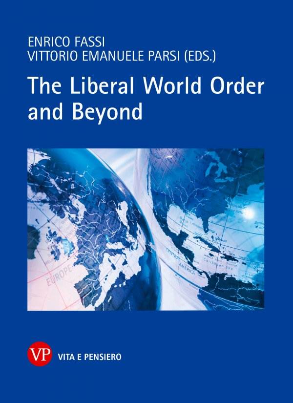 The Liberal World Order and Beyond