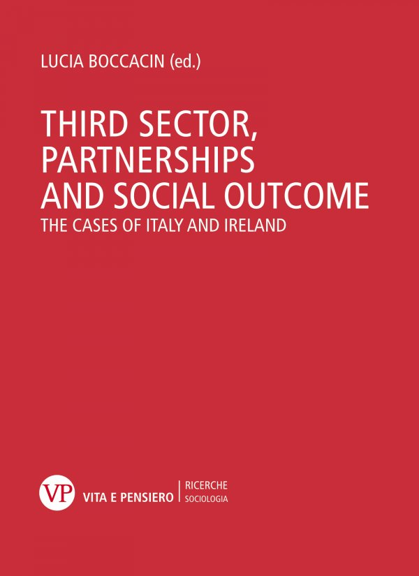 Third sector, partnerships and social outcome. The cases of Italy and Ireland