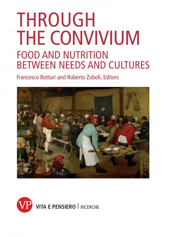 Through the convivium. Food and nutrition between needs and cultures