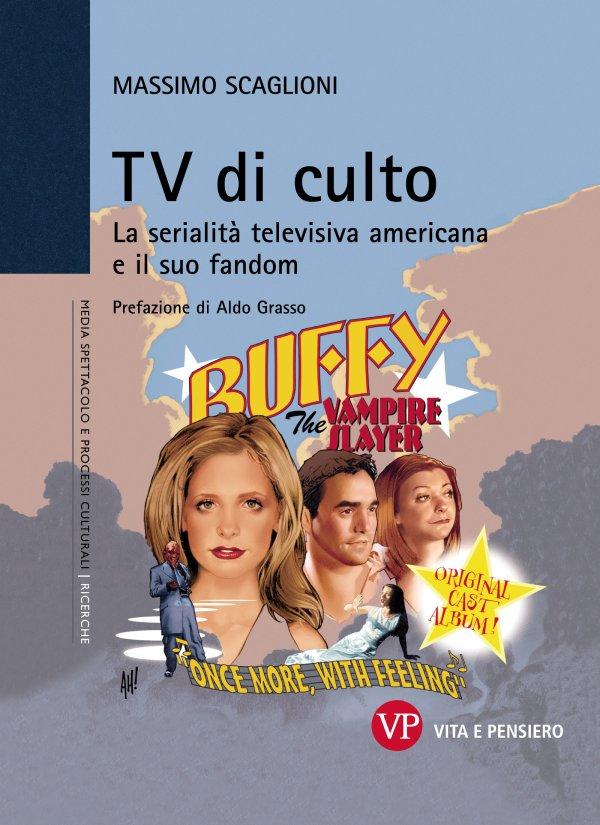 TV di culto. La serialità televisiva americana e il suo fandom