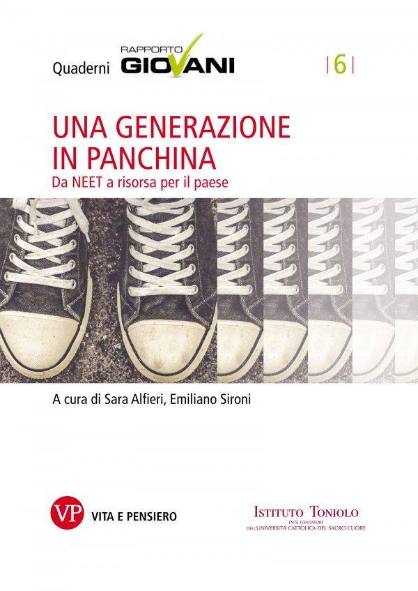 Una generazione in panchina. Quaderni Rapporto Giovani, n. 6